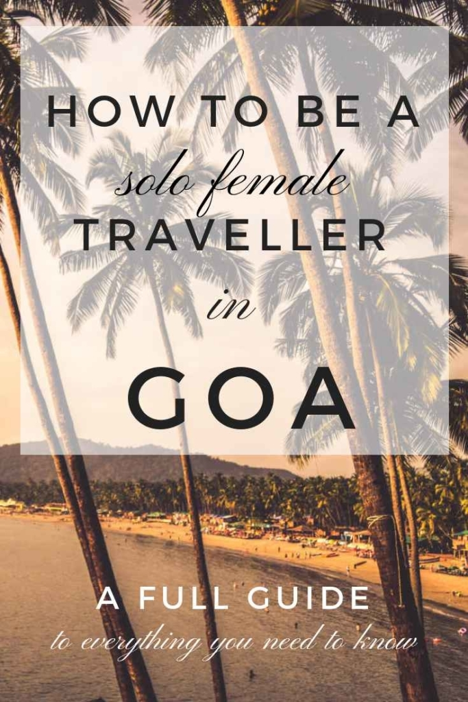 How to Plan a Solo Trip to Goa That Will Make You Happy
